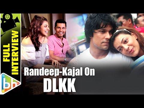 Randeep Hooda   Kajal Aggarwal   Do Lafzon Ki Kahani   Full Interview
