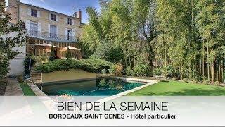 [Bien de la semaine] Hôtel particulier à Bordeaux