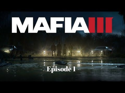 Mafia 3 Gameplay/Walkthrough Part 3 (Getaway)
