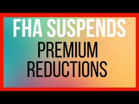 FHA SUSPENDS PREMIUM REDUCTIONS | LORI HAWKINS