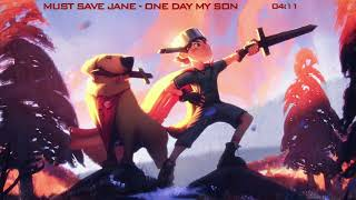 Must Save Jane - One Day My Son (Powerful Uplifting) [Extended Mix]