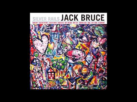 Jack Bruce - Keep it Down (2014 - Silver Rails)
