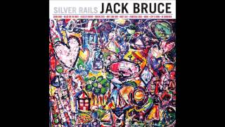 Jack Bruce - Keep it Down (2014 - Silver Rails)
