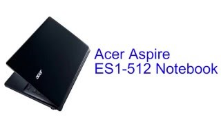 Acer Aspire ES1-512 Notebook Specification [INDIA]