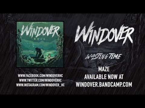 Windover - Wasting Time