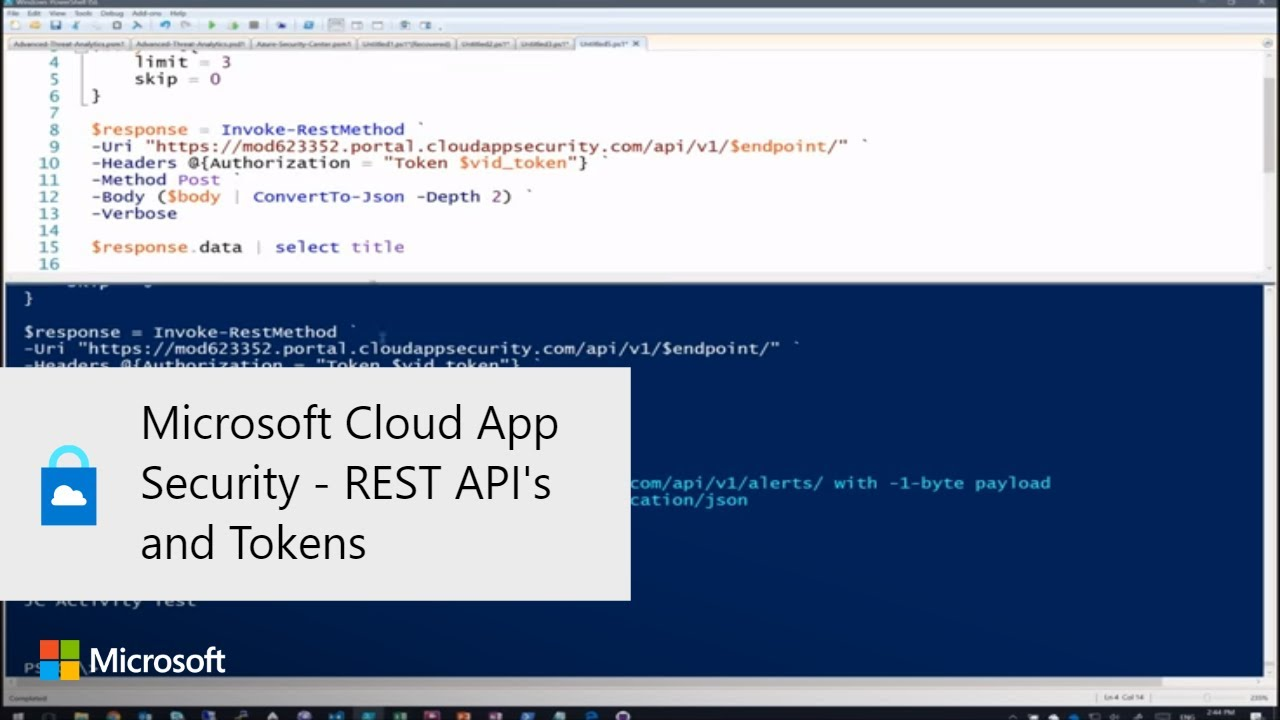 Microsoft Cloud App Security – REST API's and Tokens