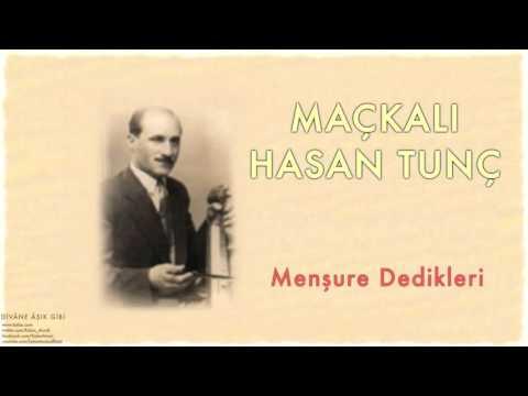 Maçkalı Hasan Tunç - Menşure Dedikler [ Divâne Âşık Gibi © 2001 Kalan Müzik ]