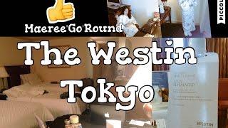 Summer in Japan 2016 | The Westin Tokyo Hotel