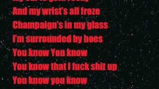 Karl Wolf - Fuck Shit Up Ft. Three 6 Mafia (Lyrics On Screen)