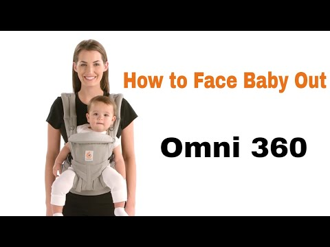 How Do I Face Baby Out in The Omni 360? | Ergobaby