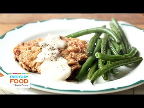 Country Fried Steak Recipe - Everyday Food With Sarah Carey