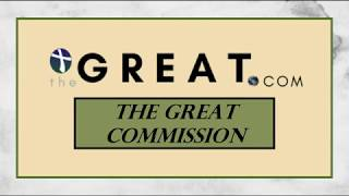 "The Great.com: ""The Great Commission"""