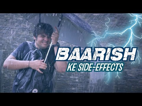 baarish-ke-side-effects-|-ashish-chanchlani