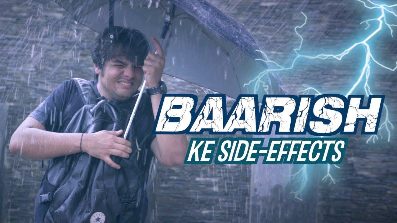 Baarish Ke Side Effects | Ashish Chanchlani