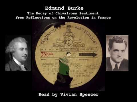 Edmund Burke - The Decay of Chivalrous Sentiment - read by E V Spencer 1950