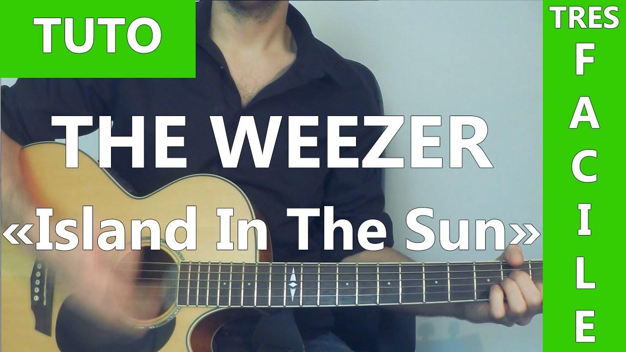 Weezer Island In The Sun Tuto Guitare Youtube