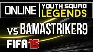 FIFA 15 Online   Youth Squad Legends vs BamaStriker9