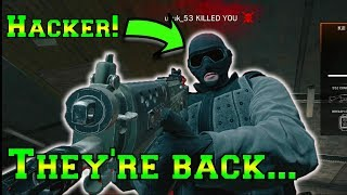 HACKERS ARE BACK!? - Rainbow Six Siege