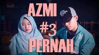 AZMI - PENAH SAKIT │ ► Akustikan Yuk! ft. Intan ◀