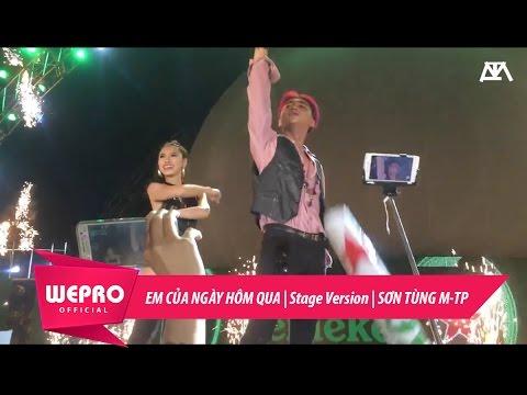 Em Của Ngày Hôm Qua   Stage Version   Sơn Tùng M-TP