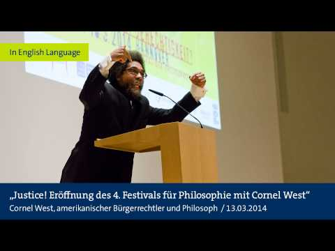 "Audio: Cornel West: ""Justice!"" -Opening of the 4th Festival of Philosophy in Hanover"