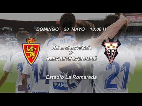 Previa Real Zaragoza - Albacete I 20/5/2018