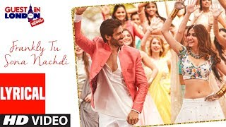 Frankly Tu Sona Nachdi With Lyrics | Guest iin London | Kartik Aaryan & Kriti | Raghav Sachar