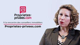 A la rencontre des conseillers immobiliers Proprietes-privees.com - Episode 7