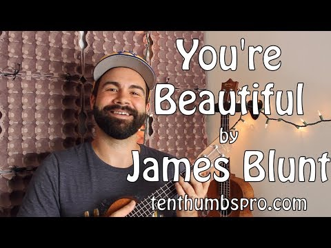 James Blunt - You're Beautiful - Ukulele Tutorial with intro and tabs