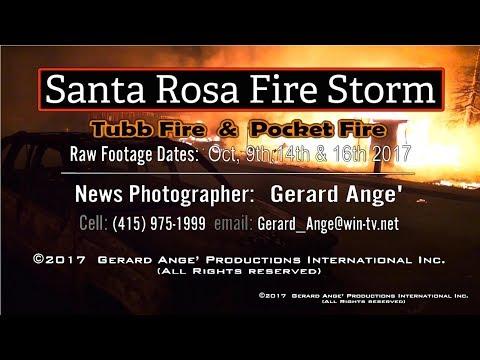 Santa Rosa Fire Storm:Tubbs  Pocket Fires:Inferno & Devastation