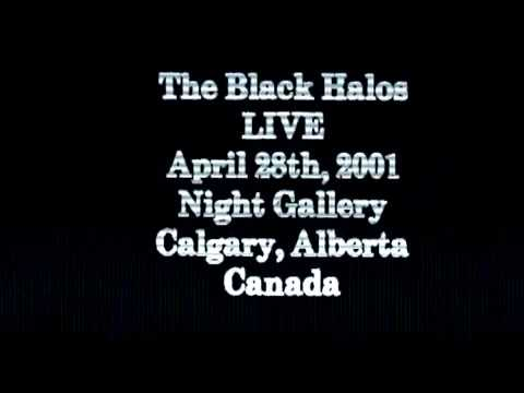 The Black Halos - Live 2001 @ Night Gallery in Calgary, Albe