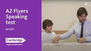 A2 Flyers Speaking test – Jacopo | Cambridge English