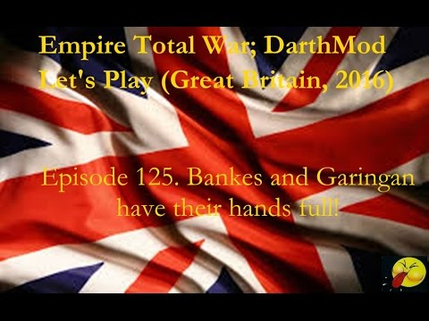 Lets Play Empire Total War (Darthmod) #125. The Second Battle of Mysore (versus 15,000 troops)