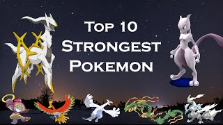 Top 10 strongest pokemon ★10 strongest legendary pokemon