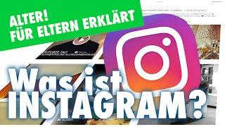 Was ist Instagram? Wie geht Instagram? Tutorial & Für Eltern erklärt