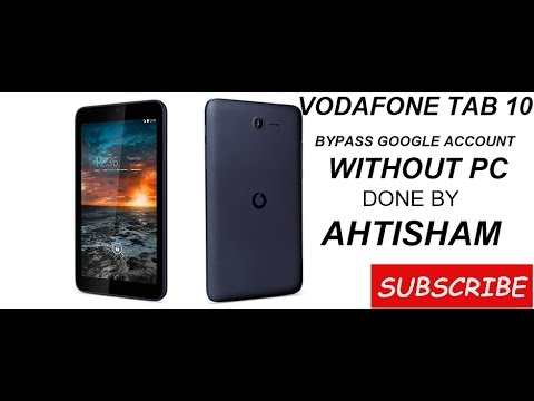 How bypass google account on vodafone tab 10
