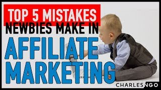The Top 5 Mistakes Newbies Make in Affiliate Marketing