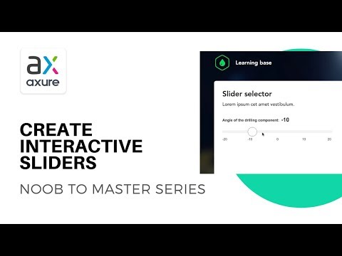 Create Interactive Sliders | Axure RP: Noob to Master Ep26