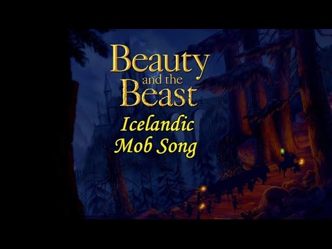 Beauty And The Beast - The Mob Song (Icelandic S+T)