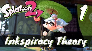 [1] Inkspiracy Theory (Let's Play Splatoon 2 Campaign w/ GaLm)