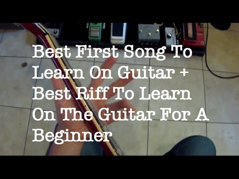 Best First Song To Learn On Guitar Best Riff To Learn On The Guitar For A Beginner Youtube