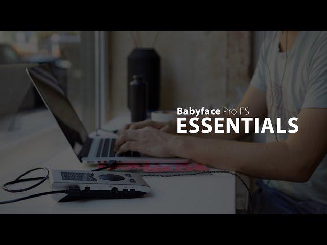RME Essentials: Babyface Pro FS