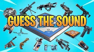 Guess The VAULTED GUN/ITEM Sound In FORTNITE BATTLE ROYALE! Fortnite Quiz/Challenge