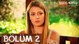 Güzel Köylü 2. Bölüm (Full HD)