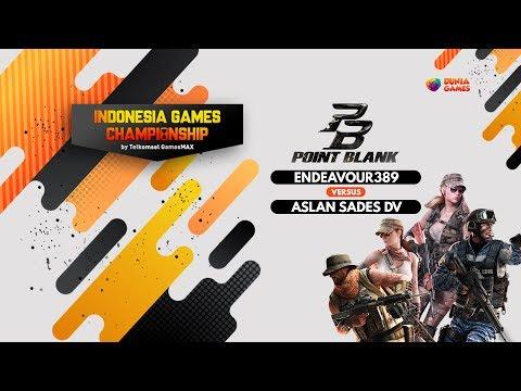 IGC2017 Jakarta Point Blank - Endeavour389 vs Aslan Sades DV