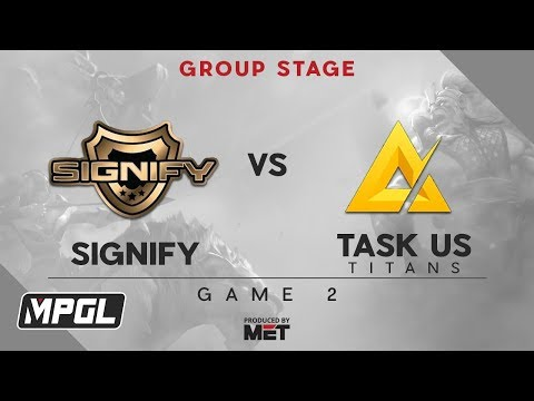 [FIL] TASK US TITANS vs Signify | Game 2 | Group Stage Best of 2 | MPGL Asian Championship Dota 2