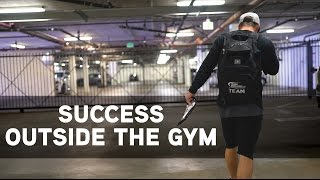 SUCCESS OUTSIDE THE GYM