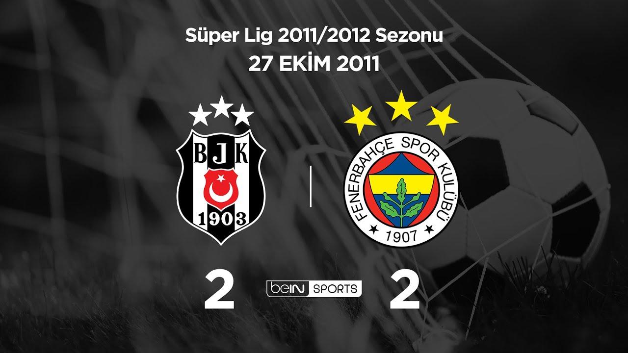 27.10.2011 | Beşiktaş-Fenerbahçe | 2-2