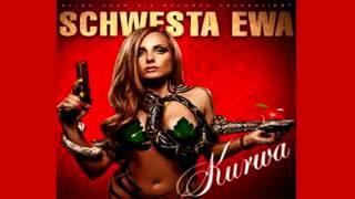 Schwesta Ewa - Schwesta Schwesta (Kurwa)