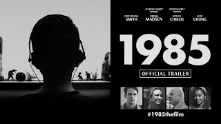 1985 // Official U.S. Trailer [4K]